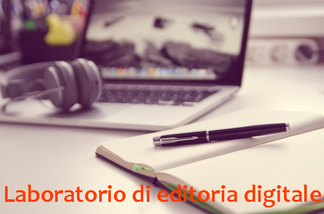 Laboratorio di editoria digitale 2018 2019